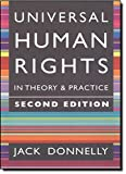 Donnelly, Jack: Universal Human Rights in Theory and Practice