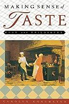 Making Sense of Taste: Food and Philosophy…