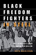 Black Freedom Fighters in Steel: The…
