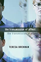 The Transmission of Affect by Teresa Brennan