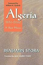 Algeria, 1830-2000: A Short History by…