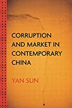 Corruption And Market In Contemporary China…