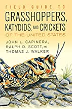 Field Guide To Grasshoppers, Katydids, And…