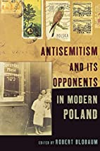 Antisemitism And Its Opponents In Modern…