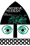 Stephenson, Carl: Mediaeval Feudalism