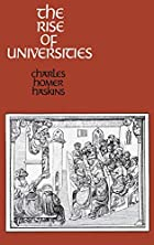 Rise of Universities by Charles Homer…