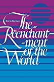 Berman, Morris: Reenchantment of the World