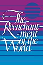 Reenchantment of the World by Morris Berman