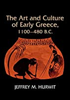 The Art and Culture of Early Greece,…