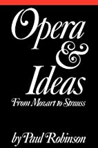 Opera and Ideas: From Mozart to Strauss by…