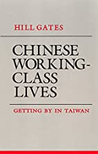 Chinese Working-Class Lives: Getting by in…