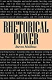 Steven Mailloux: Rhetorical Power