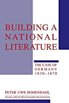 Building a National Literature: The Case of…