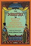 Pouncy, Carolyn Johnston: The Domostroi: Rules for Russian Households in the Time of Ivan the Terrible