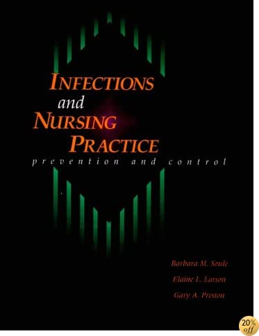 Infection and Nursing Practice: Prevention and Control, 1e
