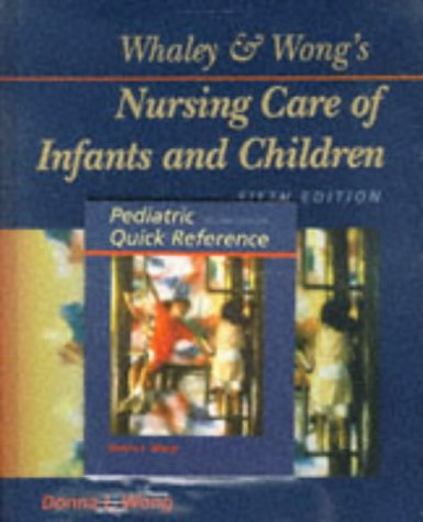 whaley-wongs-nursing-care-of-infants-and-children-pediatric-quick-reference
