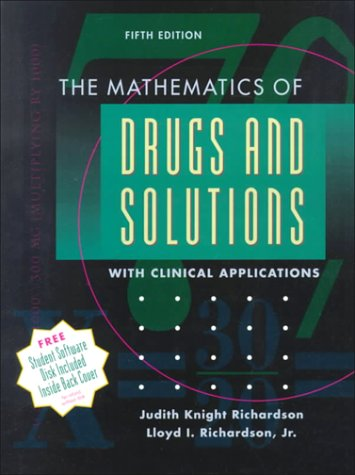 the-mathematics-of-drugs-and-solutions-with-clinical-applications-5e