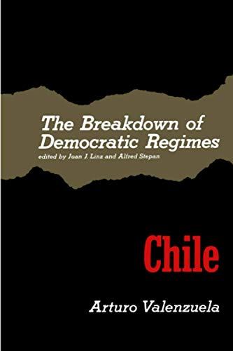 the-breakdown-of-democratic-regimes-chile