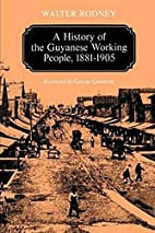 A History of the Guyanese Working People,…