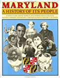 Suzanne Ellery Chapelle: Maryland: A History of its People