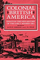 Colonial British America: Essays in the New…