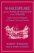 Shakespeare and the Popular Tradition in the…