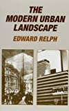 Relph, Edward: The Modern Urban Landscape