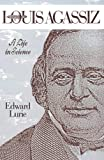 Lurie, Edward: Louis Agassiz: A Life in Science