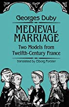 Medieval Marriage: Two Models from…