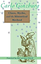 Clues, Myths, and the Historical Method by…