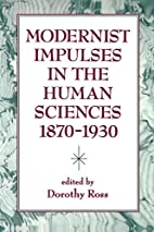 Modernist Impulses in the Human Sciences…