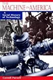Pursell, Carroll W.: The Machine in America: A Social History of Technology