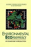 R. Kerry Turner: Environmental Economics: An Elementary Introduction