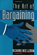 The Art of Bargaining by Richard Ned Lebow