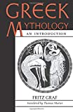 Graf, Fritz: Greek Mythology: An Introduction