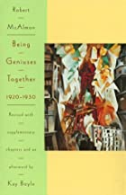 Being Geniuses Together, 1920-1930 by Robert…