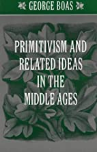 Primitivism and Related Ideas in the Middle…