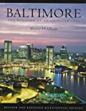 Olson, Sherry H.: Baltimore: The Building of an American City