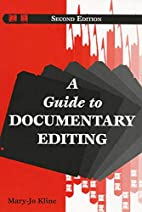 A Guide to Documentary Editing by Mary-Jo…