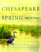 Chesapeake Spring by John W. Taylor