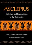 Edelstein, Emma J.: Asclepius: Collection and Interpretation of the Testimonies/Volumes I and II in One