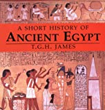 James, T.G.H.: A Short History of Ancient Egypt: From Predynastic to Roman Times