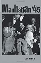 Manhattan '45 by Jan Morris
