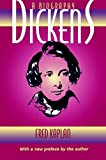 Kaplan, Fred: Dickens: A Biography