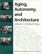 Aging, autonomy, and architecture : advances…