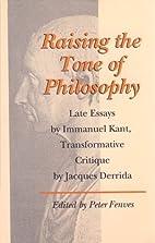 Raising the Tone of Philosophy: Late Essays…