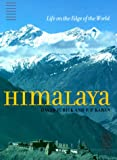 Zurick, David: Himalaya: Life on the Edge of the World