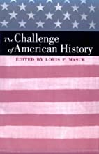 The Challenge of American History by Louis…