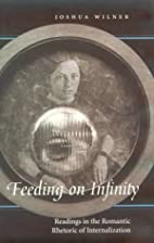 Feeding on Infinity: Readings in the…