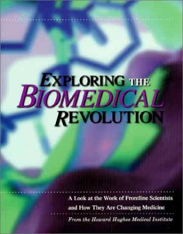 exploring-the-biomedical-revolution-a-look-at-the-work-of-frontline-scientists-and-how-they-are-changing-medicine-howard-hughes-medical-institute